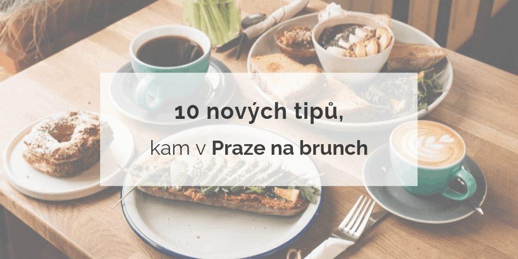 nové tipy kam na brunch v Praze