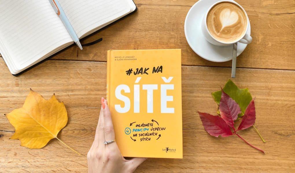 Kniha Jak na sítě - nejlepší myšlenky