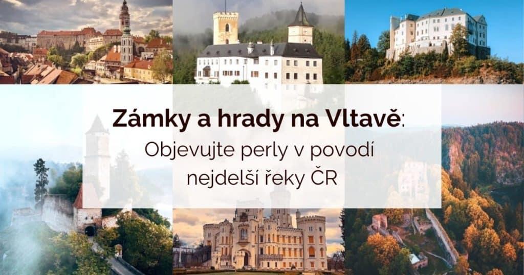Zámky a hrady na Vltavě v ČR